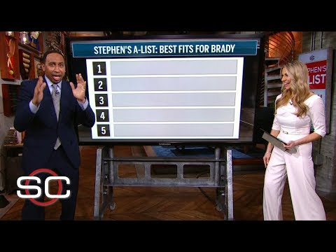 Stephen A.'s top five best fits for Tom Brady   SportsCenter