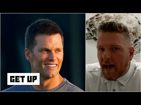 Pat McAfee declares Tom Brady and the Bucs are going to be 'damn good' | Get Up