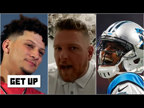 Pat McAfee loves Patrick Mahomes' contract, thinks Cam Newton's charisma is 'beautiful' | Get Up