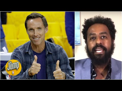 Steve Nash cares about more than basketball, so he's a good hire for Nets – Amin Elhassan | The Jump
