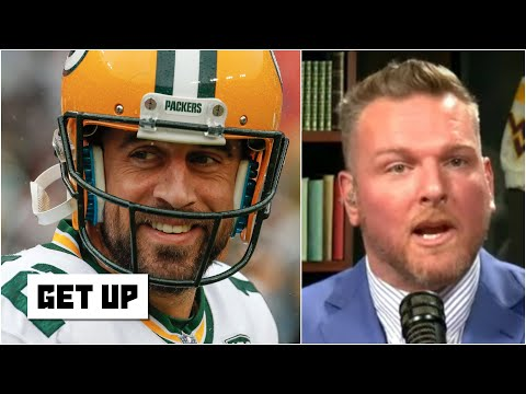 The whole NFL is in trouble with this version of Aaron Rodgers – Pat McAfee | Get Up