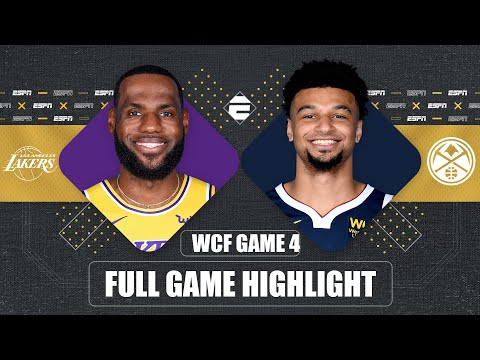 Los Angeles Lakers vs. Denver Nuggets [GAME 4 HIGHLIGHTS] | 2020 NBA Playoffs