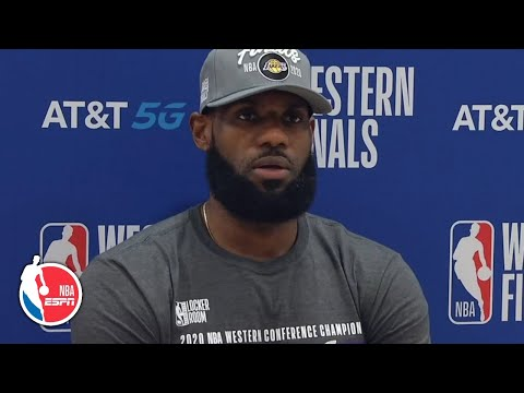 LeBron James on Lakers advancing to NBA Finals: 'The job is not done' | 2020 NBA Playoffs