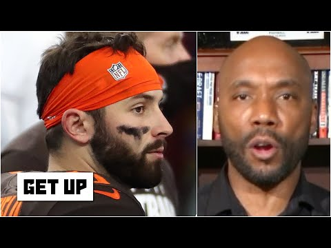 Louis Riddick scorches Baker Mayfield: Put the Browns on your back & play like a No. 1 pick | Get Up