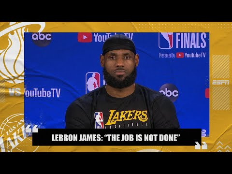 LeBron James says Lakers aren't satisfied after winning just one game | 2020 NBA Finals