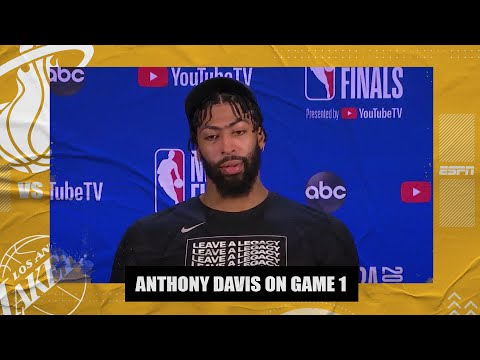 Anthony Davis on leading Lakers' Game 1 win against Heat | 2020 NBA Finals