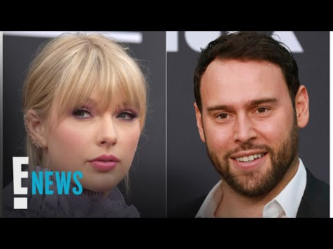 Taylor Swift Speaks Out After Scooter Braun's $300M Masters Sale | E! News
