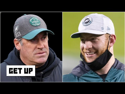 The Eagles chose Carson Wentz over Doug Pederson – Dan Orlovsky | Get Up