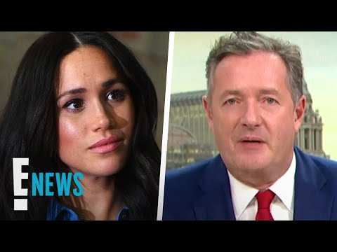 Meghan Markle Files Complaint to ITV After Piers Morgan Comments   E! News