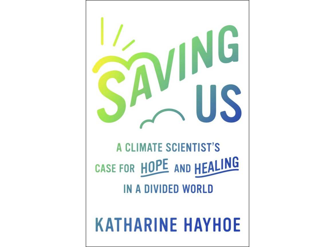 Climate scientist Katharine Hayhoe has book out in September