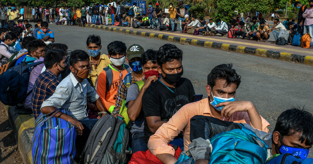 In India, a Second Wave of Covid-19 Prompts a New Exodus