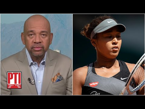"""Michael Wilbon just wants Naomi Osaka to get the """"help, time, resources she needs"""" 