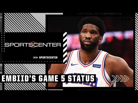 Dave McMenamin gives the latest on Joel Embiid ahead of Game 5   SportsCenter