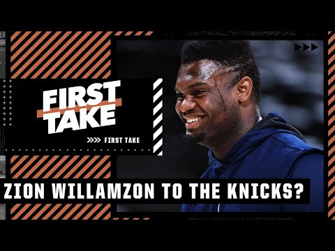 'Where there's smoke there's fire' – Alan Hahn wants Pelicans to trade Zion to Knicks | First Take