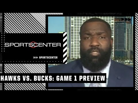 Hawks vs. Bucks: Previewing Game 1 of the Eastern Conference finals   SportsCenter