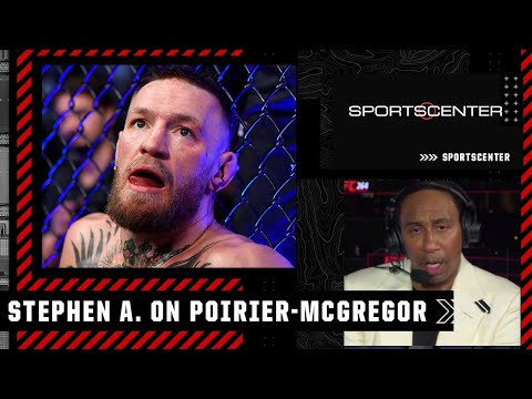 Stephen A. Smith reacts to Poirier vs. McGregor 3 at UFC 264 | SportsCenter