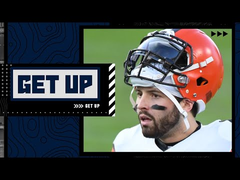 If Browns extend Baker Mayfield they are binding themselves to mediocrity – Mike Tannenbaum   Get Up