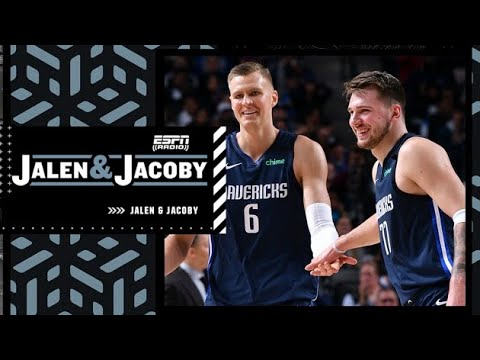Reacting to Jason Kidd saying Kristaps Porzingis is a 'perfect fit' for Luka Doncic   Jalen & Jacoby