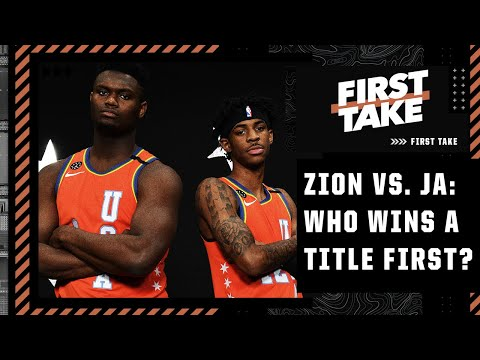 Zion vs. Ja Morant: Which young NBA star will win a championship first? | First Take