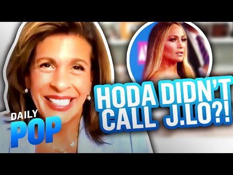 Why Hoda Kotb Didn't Call J.Lo After THAT Interview About Ben Affleck   Daily Pop   E! News