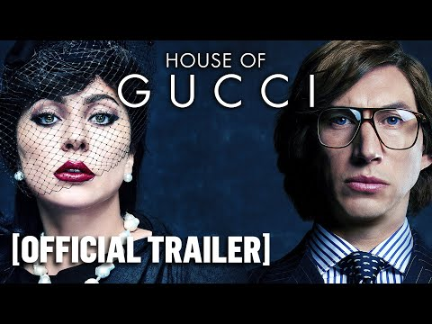 """""""House of Gucci"""" Official Trailer"""