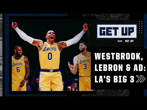 Woj on the Lakers' new Big 3: Russell Westbrook, LeBron James and Anthony Davis | Get Up