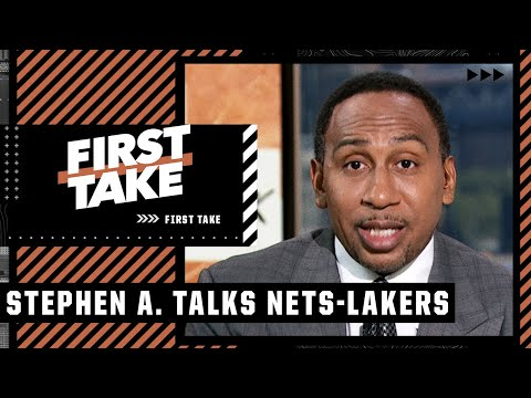 Stephen A. would take the Nets over the Lakers in a Finals matchup   First Take