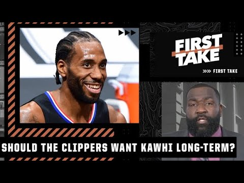 Kendrick Perkins explains why the Clippers should look to keep Kawhi Leonard long-term | First Take