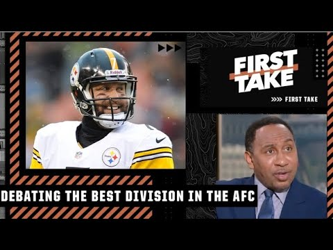 Stephen A.: The North is the best division in the AFC   First Take
