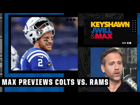 Max Kellerman would be surprised if the Colts beat the Rams in Week 2   KJM