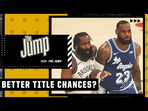 Lakers or Nets: Who is more likely to win the NBA title? | The Jump