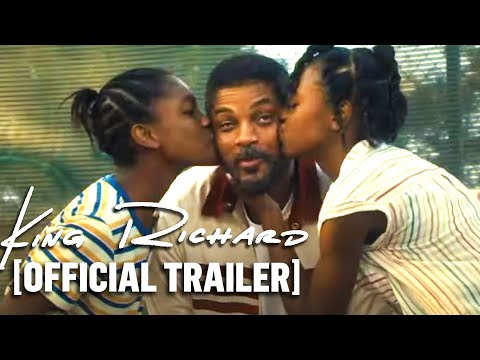 King Richard – Official Trailer 2 Starring Will Smith
