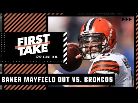 Baker Mayfield is out vs. the Broncos with a shoulder injury | First Take
